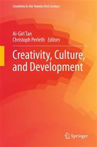 Creativity, Culture, and Development
