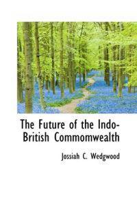 The Future of the Indo-british Commomwealth