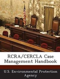 RCRA/Cercla Case Management Handbook