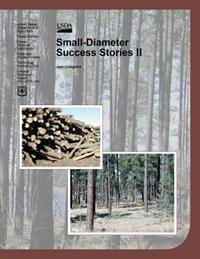 Small-Diameter Success Stories II