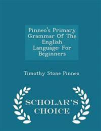 Pinneo's Primary Grammar of the English Language