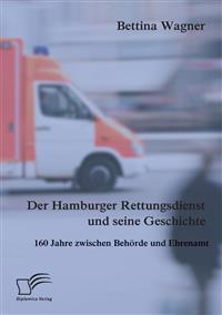 Der Hamburger Rettungsdienst Und Seine Geschichte