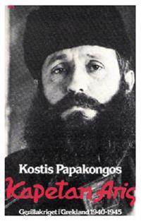 Kapetan Aris : gerillakriget i Grekland 1940-1945