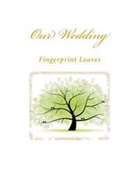Our Wedding: Fingerprint Leaves