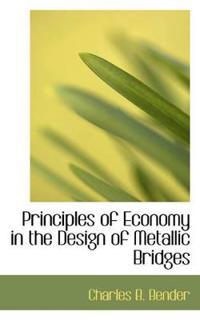 Principles of Economy in the Design of Metallic Bridges