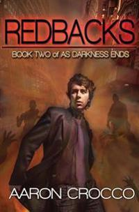 Redbacks: As Darkness Ends: Book Two