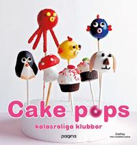 Cake pops : kalasroliga klubbor