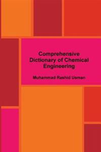 Comprehensive Dictionary of Chemical Engineering