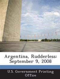 Argentina, Rudderless
