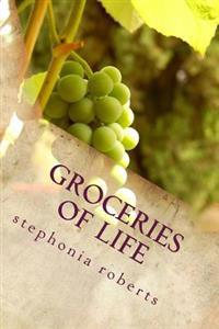 Groceries of Life: Poetry for Food