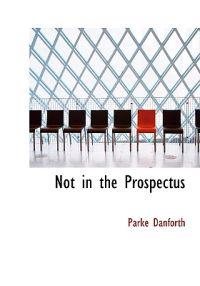 Not in the Prospectus