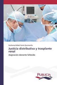Justicia Distributiva y Trasplante Renal