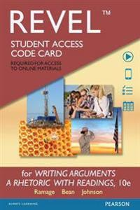 Revel for Writing Arguments: A Rhetoric with Readings -- Access Card