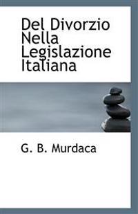 del Divorzio Nella Legislazione Italiana