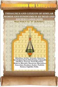 Thesaurus and Lexicon of Similar Words and Synonyms in 21 Dead and Ancient Languages