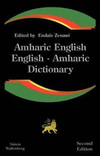 Amharic-English, English-Amharic Dictionary