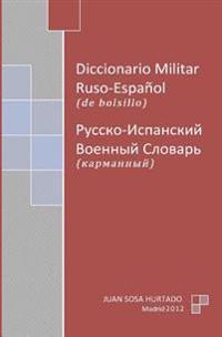 Diccionario Militar Ruso-Espanol de Bolsillo