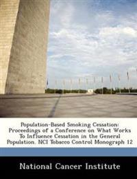 Population-Based Smoking Cessation
