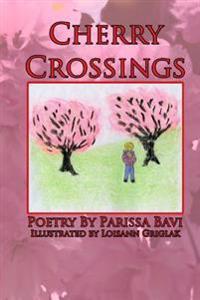 Cherry Crossings