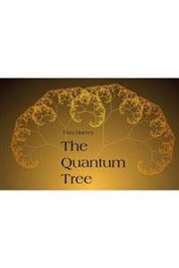 The Quantum Tree