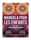 Mandala Pour Les Enfants: Libro Para Colorear Para Ninos