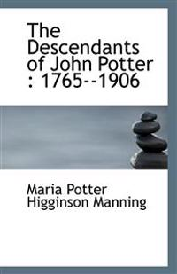 The Descendants of John Potter
