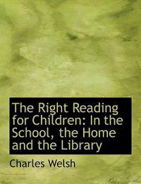 The Right Reading for Children