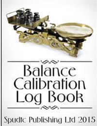 Balance Calibration Log Book