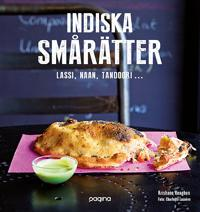 Indiska smårätter : naan, tandoori, lassi...