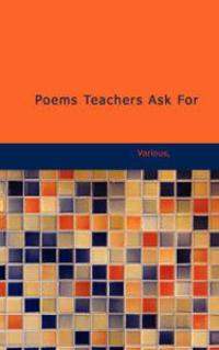 Poems Teachers Ask For