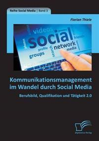 Kommunikationsmanagement Im Wandel Durch Social Media