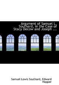 Argument of Samuel L. Southard, in the Case of Stacy Decow and Joseph Hendrickson Versus Thomas L. Shotwell