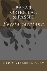 Basar Oriental & Passio: Poesia Catalana