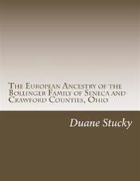 The European Origins of the Bollinger Family of Seneca County, Ohio