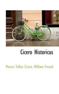 Cicero Historicus