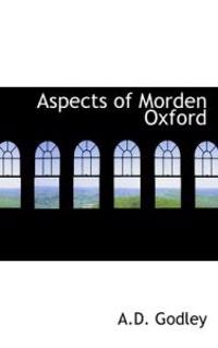 Aspects of Morden Oxford