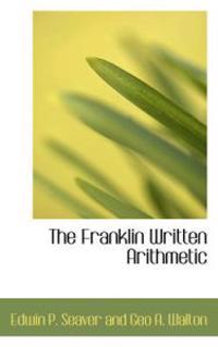 The Franklin Written Arithmetic