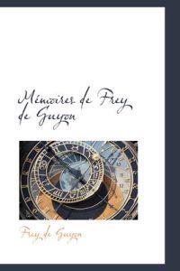 M Moires de Frey de Guyon