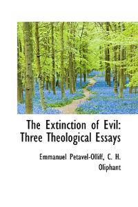 The Extinction of Evil