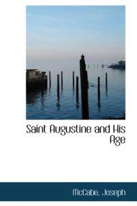 Saint Augustine and His Age
