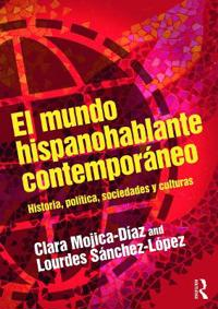 El mundo hispanohablante contemporaneo