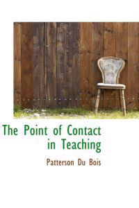 The Point of Contact in Teaching
