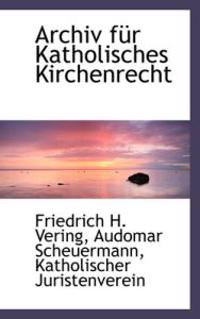 Archiv Fur Katholisches Kirchenrecht