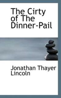 The Cirty of the Dinner-pail