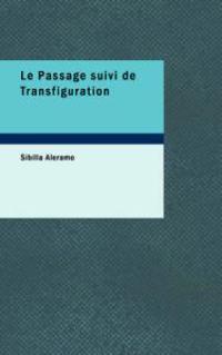 Le Passage Suivi De Transfiguration