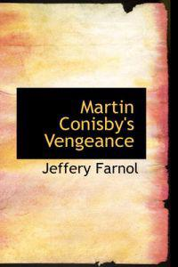 Martin Conisby's Vengeance