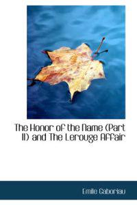The Honor of the Name and the Lerouge Affair