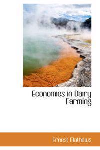 Economies in Dairy Farming