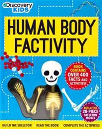 Discovery Kids Human Body Factivity: Build the Skeleton, Read the Book, Complete the Activities