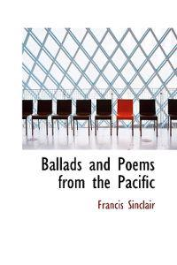Ballads and Poems from the Pacific